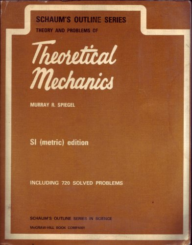 9780070843578: Theory and Problems of Theoretical Mechanics (Schaum's Outline)