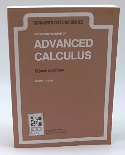 Theory and Problems of Advanced Calculus. SI: Spiegel, Murray R.: