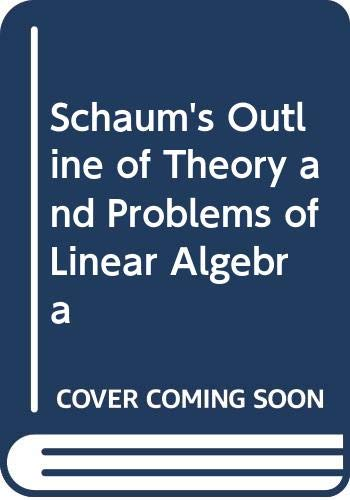 9780070843813: Schaum's Outline of Theory and Problems of Linear Algebra