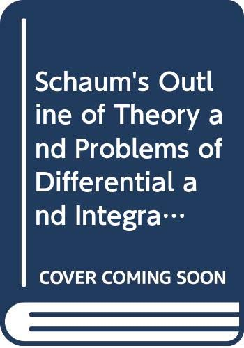 9780070843950: Schaum's Outline of Theory and Problems of Differential and Integral Calculus