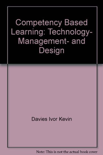 9780070844209: Competency based learning: technology, management, and design