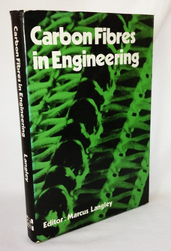 9780070844216: Carbon Fibres in Engineering