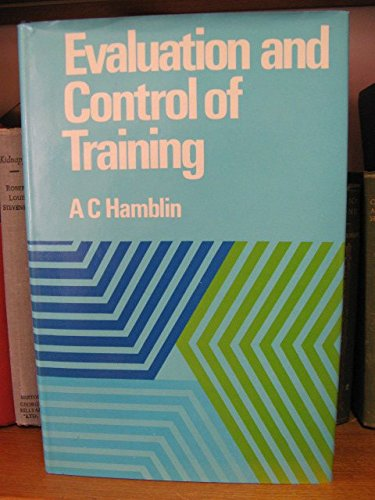 9780070844421: Evaluation and Control of Training (McGraw-Hill European series in management)