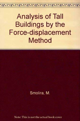 9780070844483: Analysis of Tall Buildings by the Force-displacement Method