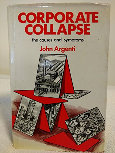 9780070844698: Corporate Collapse: The Causes and Symptoms
