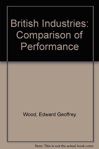 9780070844841: British Industries: Comparison of Performance