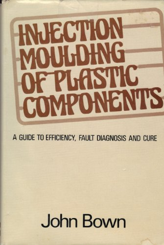 9780070845213: Injection Moulding of Plastic Components