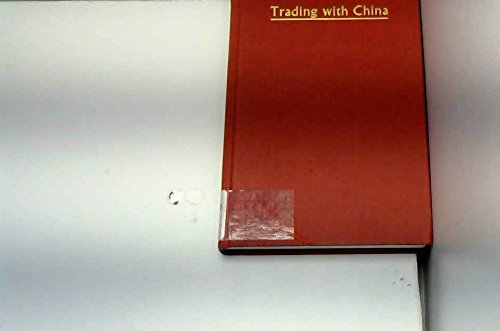 9780070845312: Trading with China: Practical Guide
