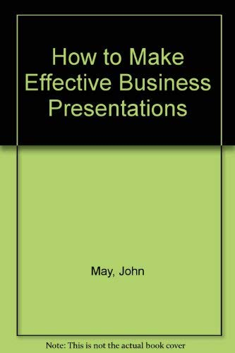 9780070845879: How to Make Effective Business Presentations
