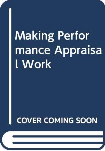 9780070845961: Making Performance Appraisal Work