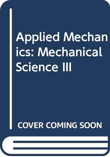 9780070846593: Applied Mechanics: Mechanical Science III