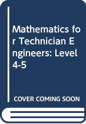 9780070846647: Mathematics for Technician Engineers: Level 4-5
