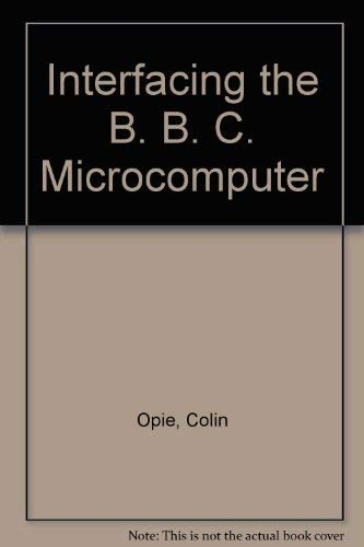 9780070847248: Interfacing the B. B. C. Microcomputer