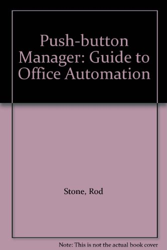 9780070847811: Push-button Manager: Guide to Office Automation