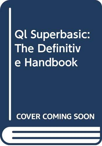 9780070847842: Q. L. SuperBASIC: The Definitive Handbook