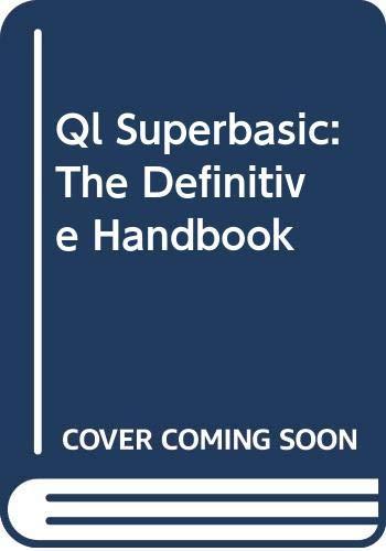 9780070847842: Ql Superbasic: The Definitive Handbook