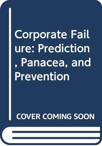 9780070847941: Corporate Failure: Prediction, Panacea, and Prevention
