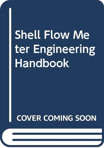 9780070847989: Shell Flow Meter Engineering Handbook