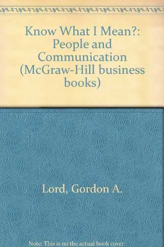9780070848610: Know What I Mean?: People and Communication (McGraw-Hill business books)