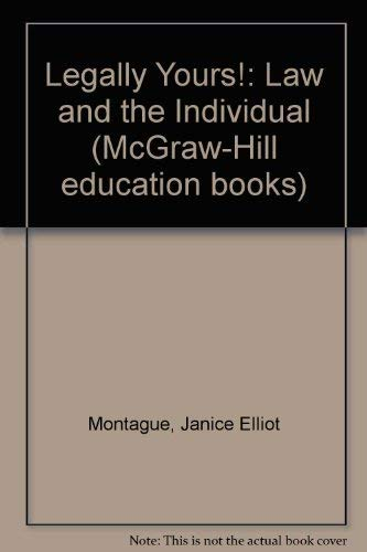 9780070848771: Legally Yours!: Law and the Individual (McGraw-Hill education books)