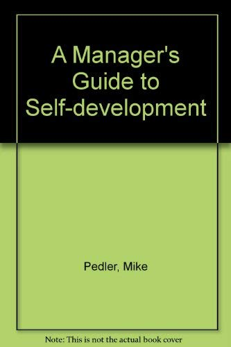 9780070849242: A Manager's Guide to Self-development