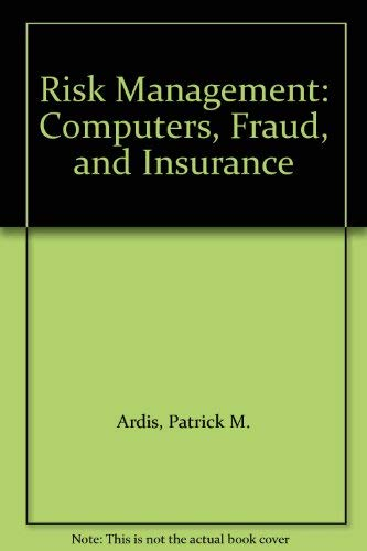 9780070849266: Risk Management: Computers, Fraud, and Insurance