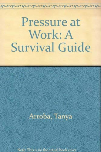 9780070849310: Pressure at Work: A Survival Guide