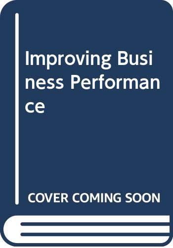 9780070849341: Improving Business Performance