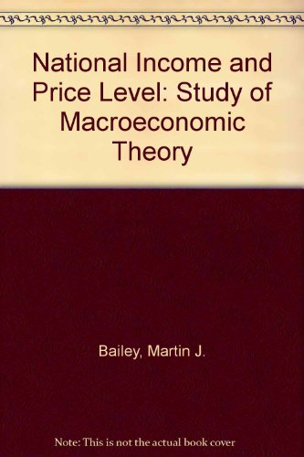 9780070850453: National Income and the Price Level: A Study in MacRoeconomic Theory