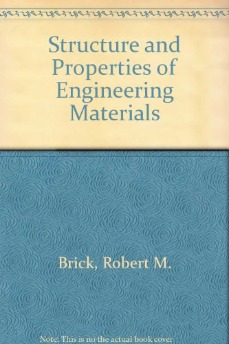 9780070850620: Structure and Properties of Engineering Materials