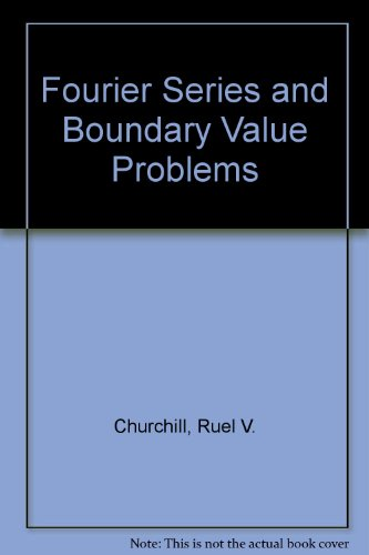 9780070851009: Fourier Series and Boundary Value Problems