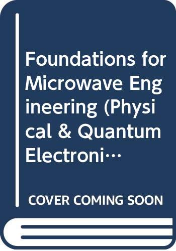 9780070851252: Foundations for Microwave Engineering (Physical & Quantum Electronics)