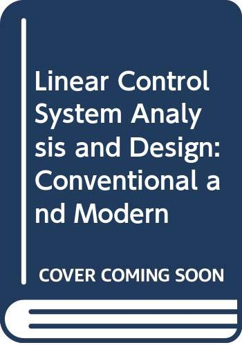 9780070851412: Linear Control System Analysis and Design: Conventional and Modern