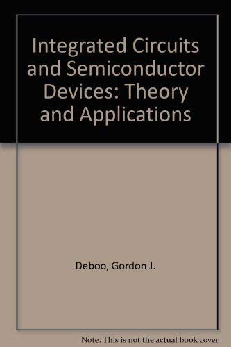 9780070851702: Integrated Circuits and Semiconductor Devices: Theory and Applications
