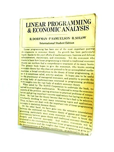 Linear Programming and Economic Analysis: Dorfman, R. ,