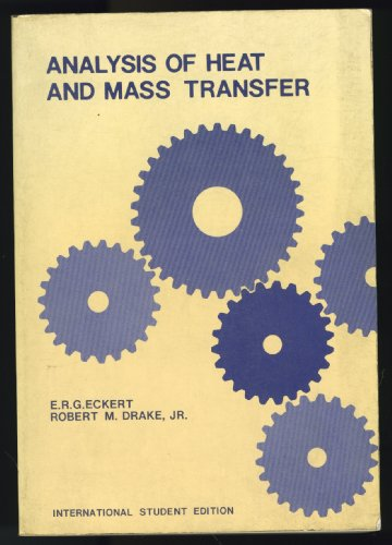 9780070852006: Analysis of Heat and Mass Transfer.