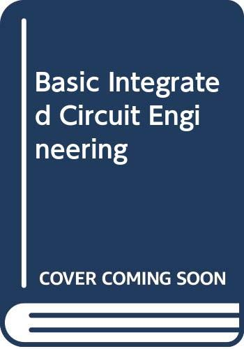 9780070852914: Basic Integrated Circuit Engineering