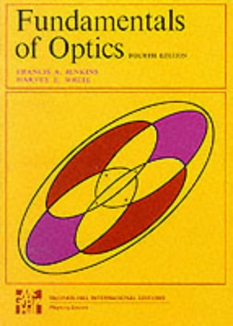 9780070853461: Fundamentals of Optics 4th Ed Pub: McGraw Hill (Electromagnetics)