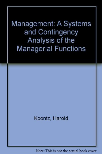 9780070853775: Management: A Systems and Contingency Analysis of the Managerial Functions