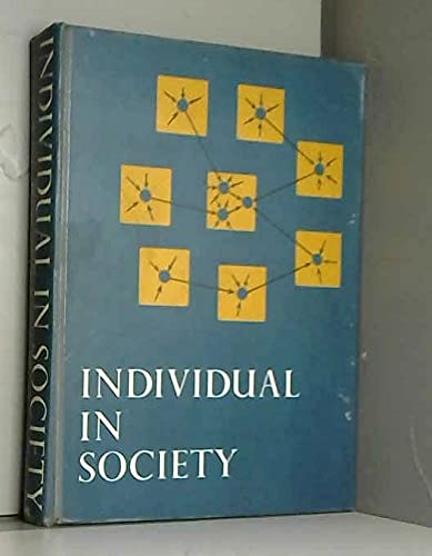 9780070853843: Individual in Society