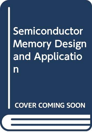 9780070854581: Semiconductor Memory Design and Application