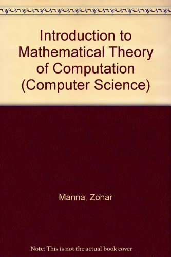 9780070854666: Introduction to Mathematical Theory of Computation (Computer Science)
