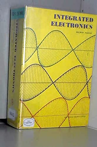 9780070854932: Integrated Electronics: Analogue and Digital Circuits and Systems