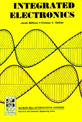 Integrated Electronics Analog and Digital: Millman, Jacob