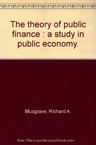 9780070855311: The theory of public finance : a study in public economy.