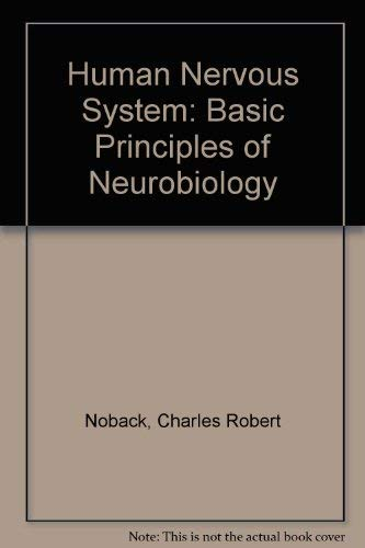9780070855373: The Human Nervous System: Basic Principles of Neurobiology