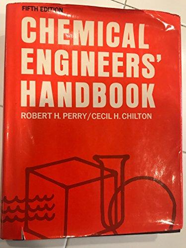 9780070855472: Chemical Engineers' Handbook - Fifth Edition