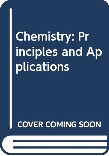 9780070856882: Chemistry: Principles and Applications