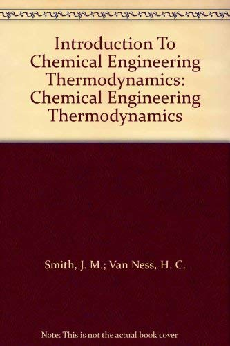 9780070857391: Introduction To Chemical Engineering Thermodynamics: Chemical Engineering Thermodynamics