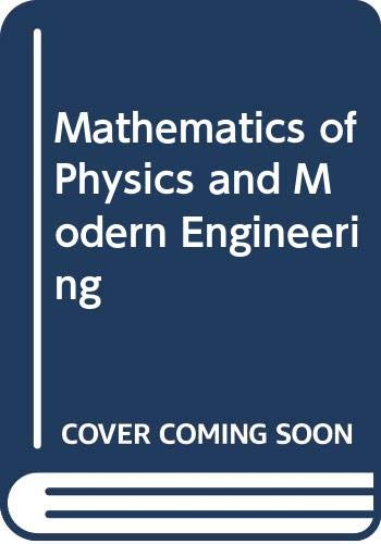 9780070857452: Mathematics of Physics and Modern Engineering